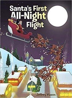 Santa's First All-Night Flight